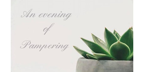 An Evening of Pampering tickets