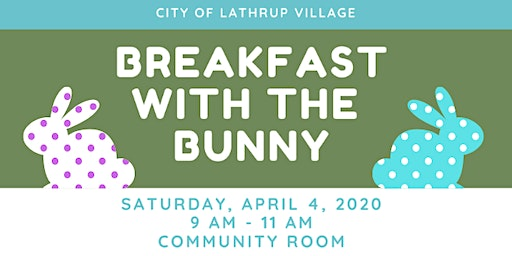 Lathrup Village Breakfast with the Bunny