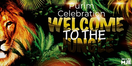 MJE Welcome to the Jungle Purim Celebration | Megillah Reading + Costume Contest + Open Bar | 20's +30s tickets