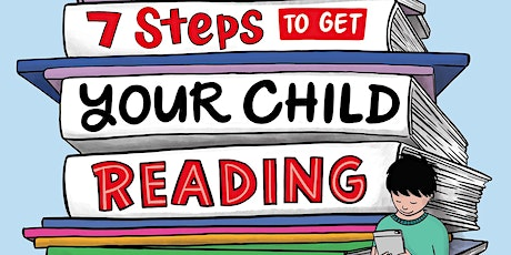 7 Steps to Get Your Child Reading with Louise Park tickets