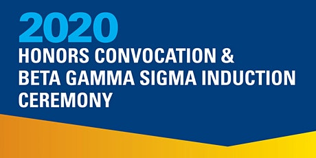 2020 Honors Convocation & Beta Gamma Sigma Induction Ceremony tickets