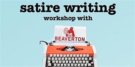 The Beaverton Satire Writing Workshop tickets