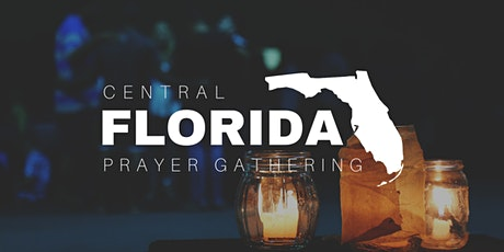 Central Florida Prayer Gathering tickets