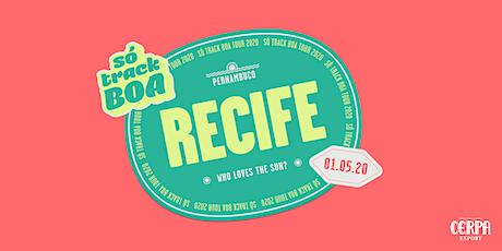 Só Track Boa Recife 2020 entradas