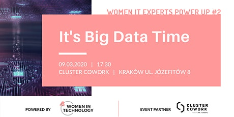 Women IT Experts Power Up #2  It's Big Data Time!  tickets