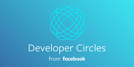 Facebook Developer Circle Montreal launching party tickets