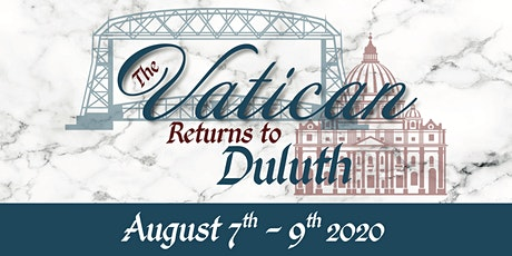 The Vatican Returns to Duluth tickets