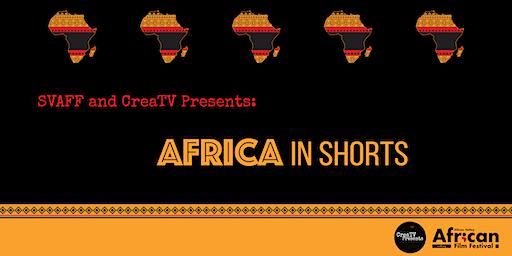 SVAFF &  CreaTV Presents: Africa in Shorts