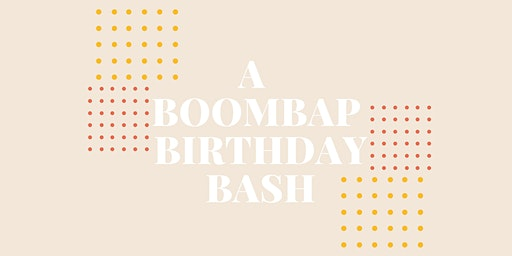 A Boombap Birthday Bash | 3/28 at The Loft