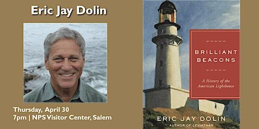 Brilliant Beacons with Eric Jay Dolin
