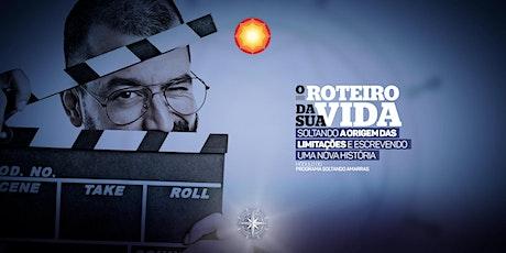O ROTEIRO DA SUA VIDA/ Barra da Tijuca-RJ/ Brasil ingressos