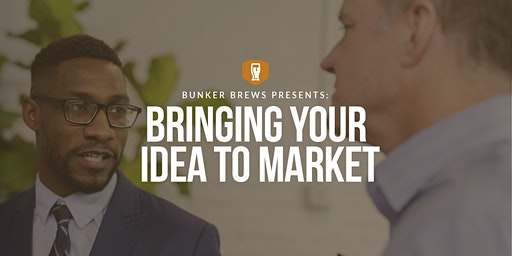 Bunker Labs Newark: Bringing Your Idea To Market