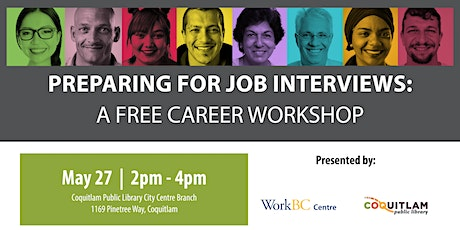 Preparing for Job Interviews: A Free Career Workshop (Coquitlam) tickets