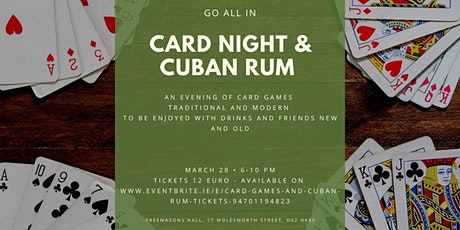 Card Games and Cuban Rum tickets