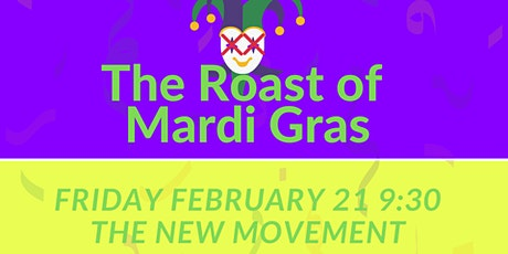 The Roast of Mardi Gras - a special comedy event tickets