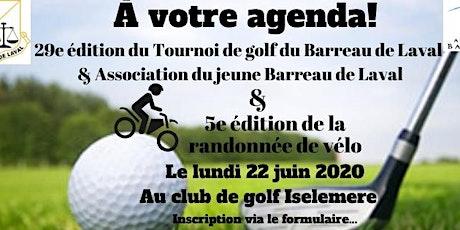 Tournoi de golf et randonnée de vélo du Barreau de Laval billets