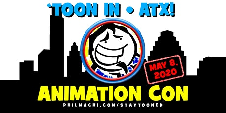 'Toon In ATX - Animation Con tickets