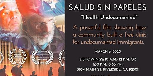 Salud Sin Papeles- Health Undocumented