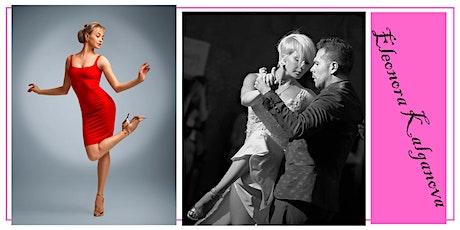 "Tango Workshops by Eleonora Kalganova: ""Expressing Your  Tango Personality"" tickets"