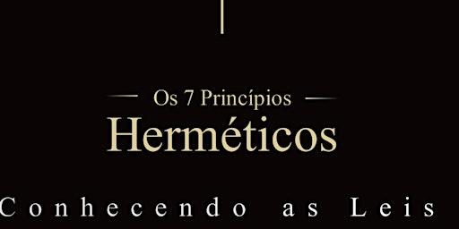 Caibailion na pratica - 7 leis Herméticas