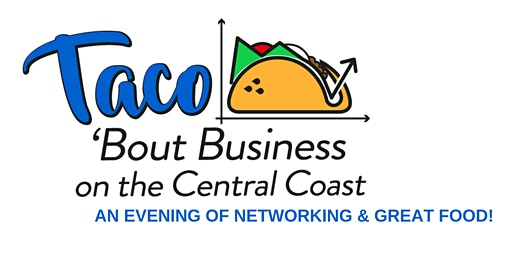 Taco 'Bout Business on the Central Coast