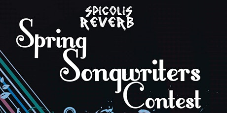 Spicoli's Spring Songwriter's Contest - Round 1, Day 2! tickets