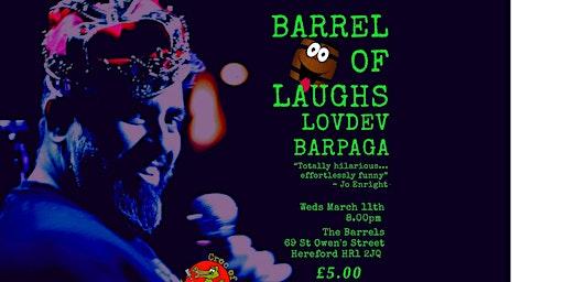 Barrel of Laughs Presents Lovdev Barpaga