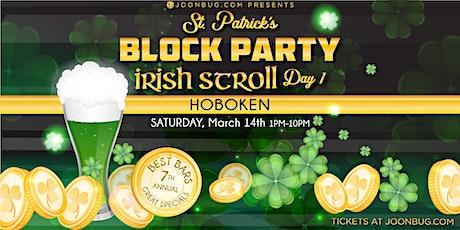 Joonbug.com Presents Hoboken St. Patrick's Day Block Party Day 1 tickets