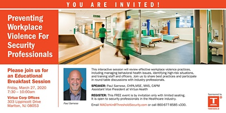 PREVENTING WORKPLACE VIOLENCE for Healthcare Security Professionals tickets