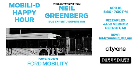 Mobili-D Happy Hour (Powered by Ford Mobility): Neil Greenberg - Bus Expert tickets