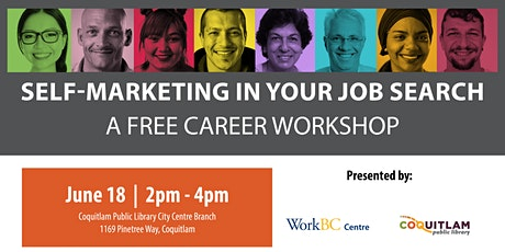Self-Marketing in Your Job Search: A Free Career Workshop (Coquitlam) tickets