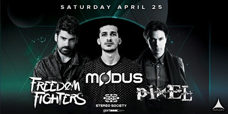 Avalon Presents FREEDOM FIGHTERS, MODUS, PIXEL tickets