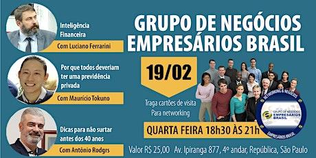 19-02 Reunião do grupo de negócios- Empresários Brasil   ingressos