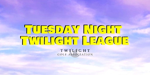 Tuesday Twilight League at Bent Tree Country Club