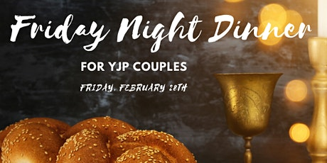 YJP Shabbat Dinner for Young Couples tickets