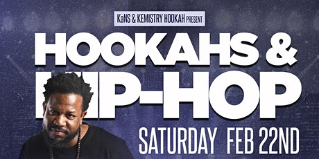 Hookahs & Hip-Hop Presented by KaNS tickets