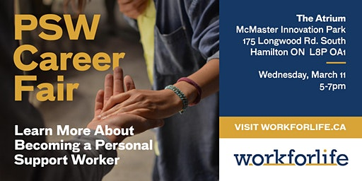 Become a Personal Support Worker Today! Job Fair by Work for Life