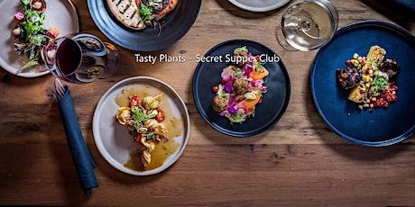 Tasty Plants - Secret Supper Club tickets