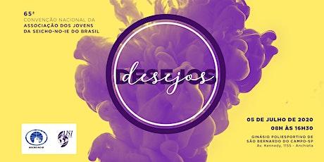 """65ª Convenção Nacional da Associação dos Jovens da SEICHO-NO-IE DO BRASIL -  """"Desejos""""  ingressos"""