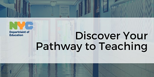 Discover Your Pathway to Teaching with NYC DOE