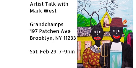 Artist Talk with Mark West at Grand Champs tickets