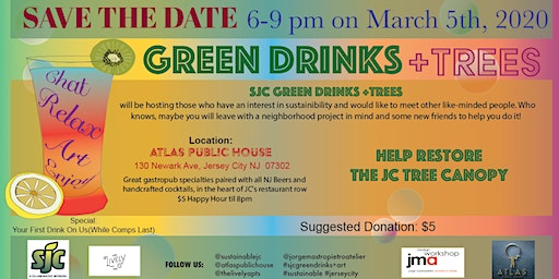 Special Invite Thurs March 5th - Join Us For SJC  Green Drinks +TREES Event