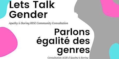 RISE Community Consultation/Consultation Communautaire AGIR tickets