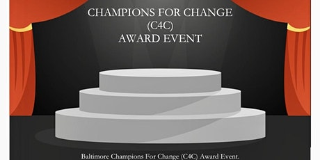 Champions For Change (C4C) Baltimore Event tickets