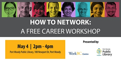 How to Network: A Free Career Workshop (Port Moody) tickets