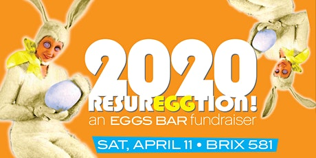 ResurrEGGtion2020! an EGGS Bar Fundraiser tickets