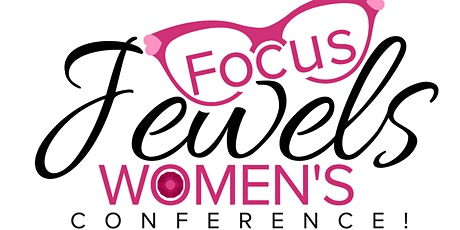 """Jewels Women's Conference """"FOCUS"""" 2020 tickets"""
