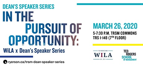 In the Pursuit of Opportunity: WiLA X Dean's Speaker Series tickets