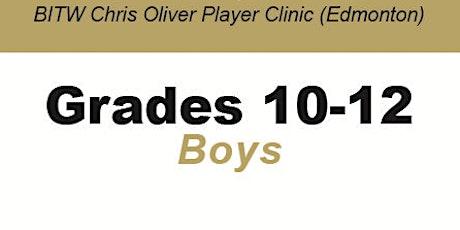 BITW Chris Oliver Player Clinic Grades 10-12 Boys - Edmonton tickets