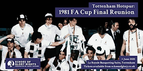 Tottenham Hotspur: 1981 FA Cup Final Reunion tickets
